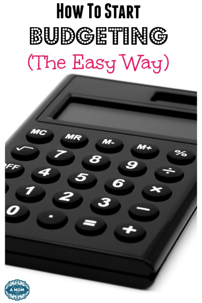 How To Start Budgeting - The Easy Way