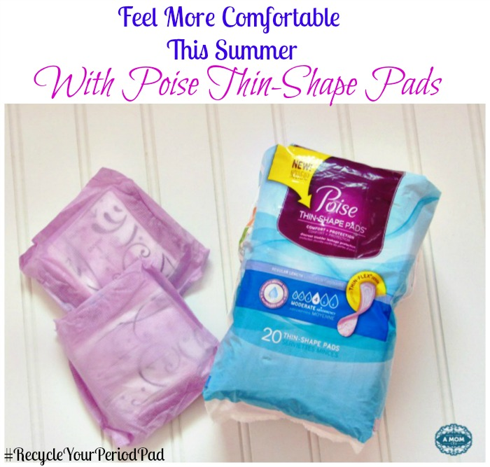 Poise Thin-Shape Pads Allows You To Feel More Comfortable This Summer