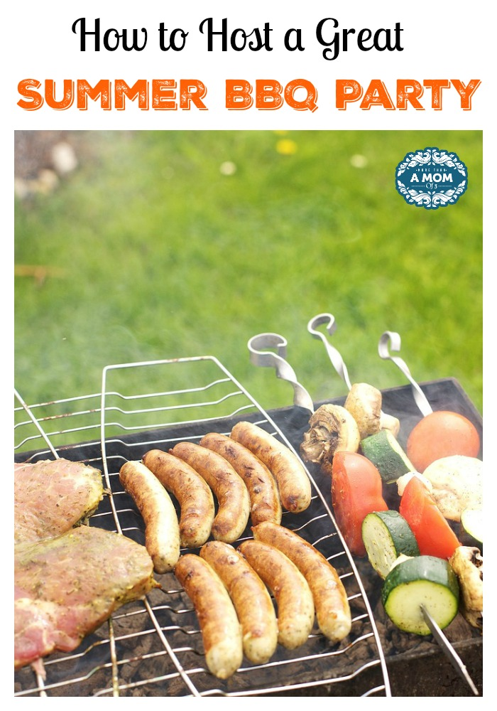 How to Host a Great Summer BBQ Party