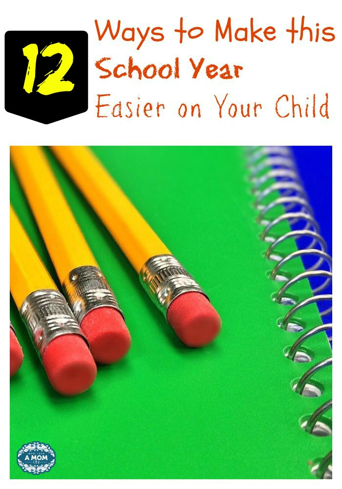 12 Ways to Make this School Year Easier on Your Child