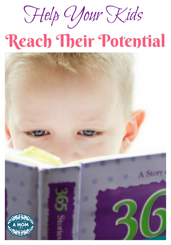 How to Help Your Kids Reach Their Potential