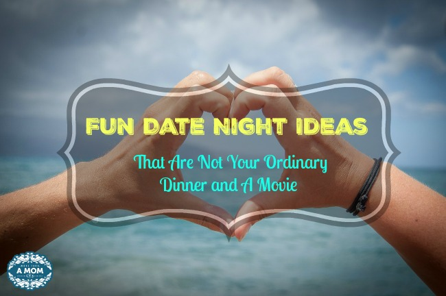 Fun Date Night Ideas That Are Not Your Ordinary Dinner and A Movie