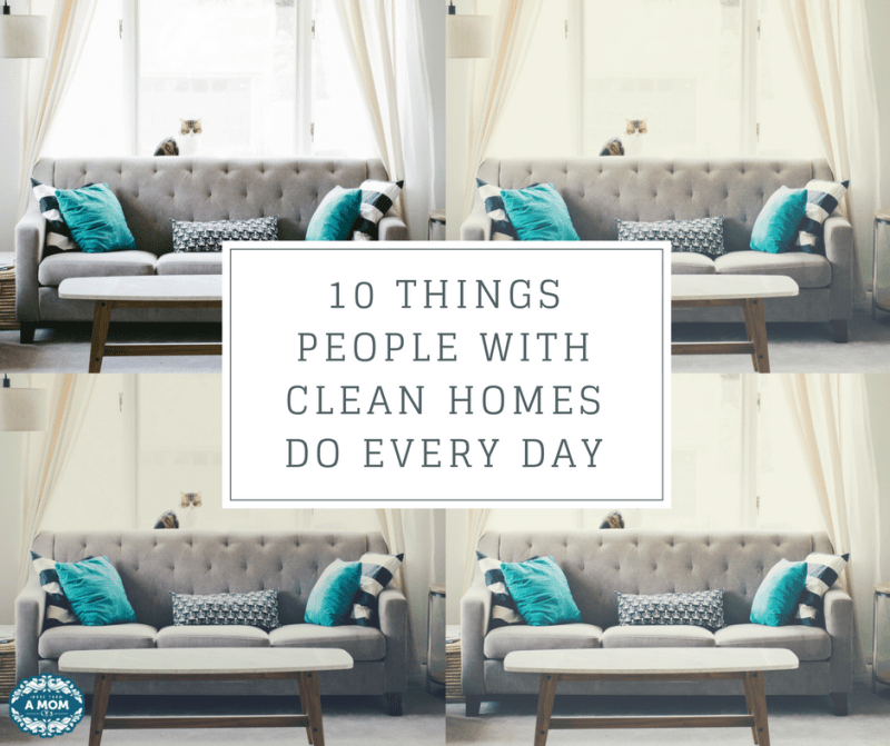 People With Clean Homes Do Every Day