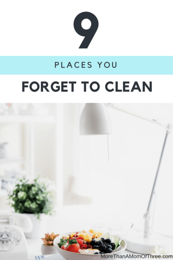 Places we forget to clean in our homes