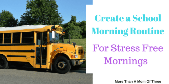 How To Create A Stress Free School Morning Routine for back to school