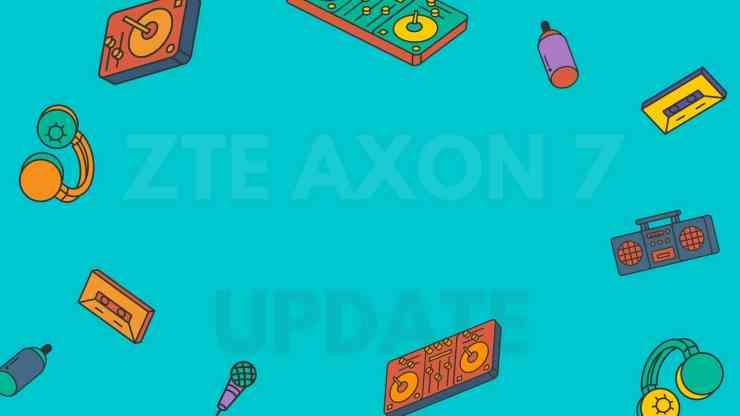 China: Android 7.1 Nougat für das ZTE Axon 7 erhältlich