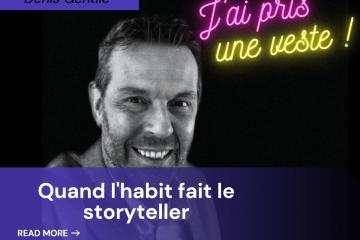 Denis Gentile apris une veste, storytelling