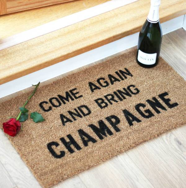 original_come-again-and-bring-champagne-doormat