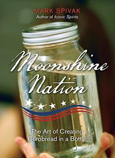 Moonshine Nation by Mark Spivak