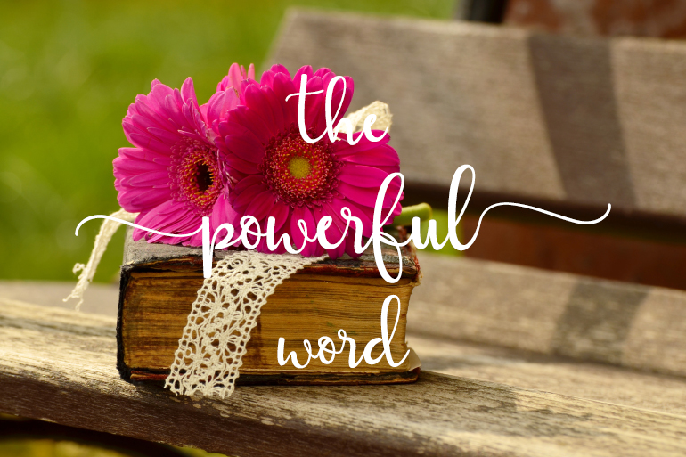 The Powerful Word