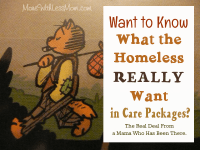 Want to know what the homeless REALLY want in care packages?