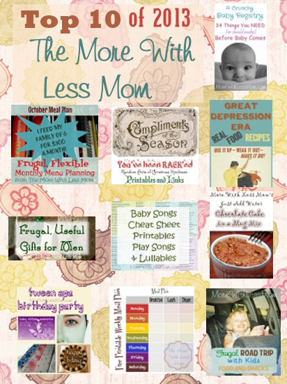 Top 10 of 2013 from More With Less Mom