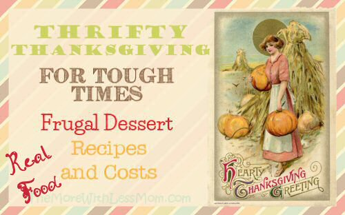 Thrifty Thanksgiving for Tough Times – Frugal Thanksgiving Dessert Recipes and Costs