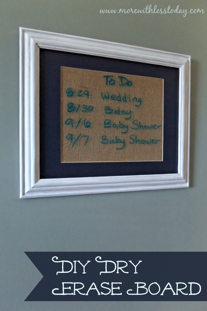 DIY Dry Erase Board - More With Less Today