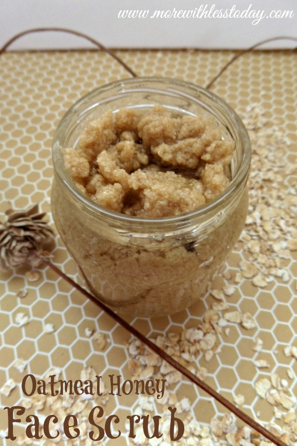 Oatmeal Honey Face Scrub - More With Less Today - Oatmeal Honey Face Scrub Recipe - Honey Oat Facial - Natural Honey Oatmeal Face Scrub