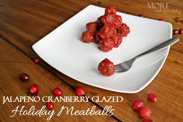 Jalpeno Cranberry Glazed Holiday Meatballs recipe, holiday appetizer recipe using meatballs, jalapeno + meatballs recipe, La Morena recipe