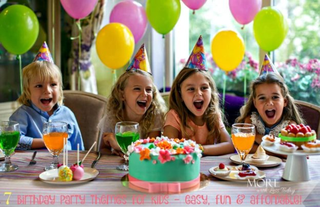 Are you looking for fun and inexpensive theme ideas for kids birthday parties? We came up with 7 ways to make memories without busting the budget.