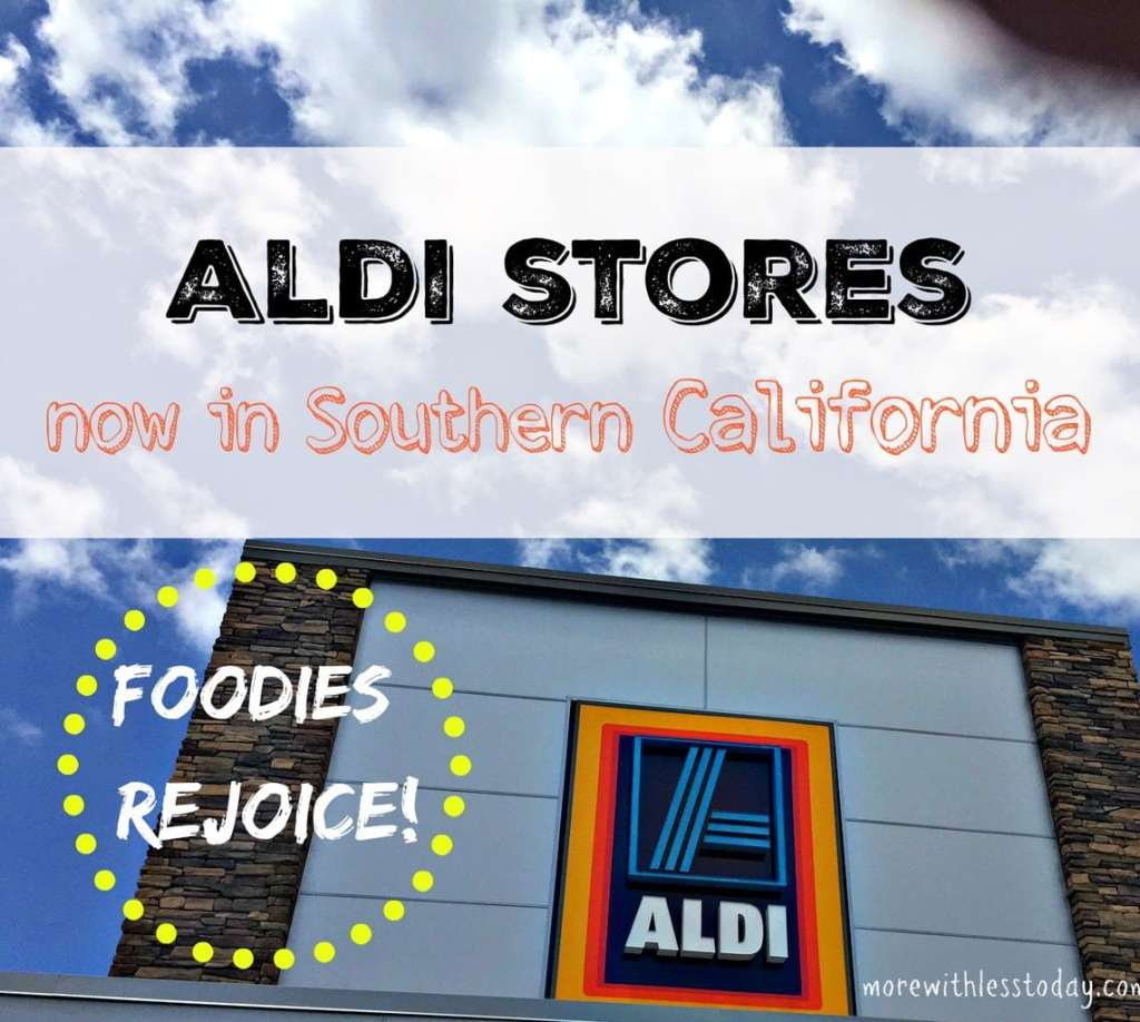 Are you a fan of ALDI stores? Did you know Aldi is Now in Southern California