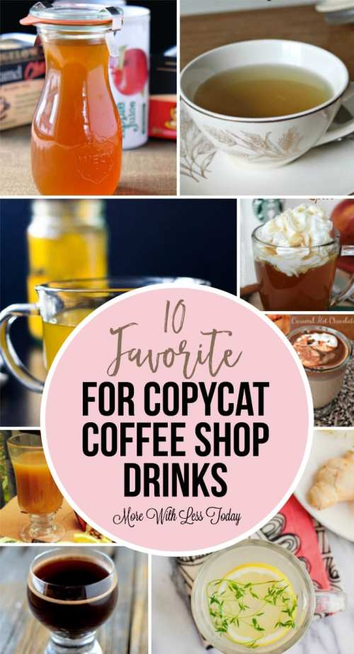 10 Favorite Recipes for Copycat Coffee Shop Drinks