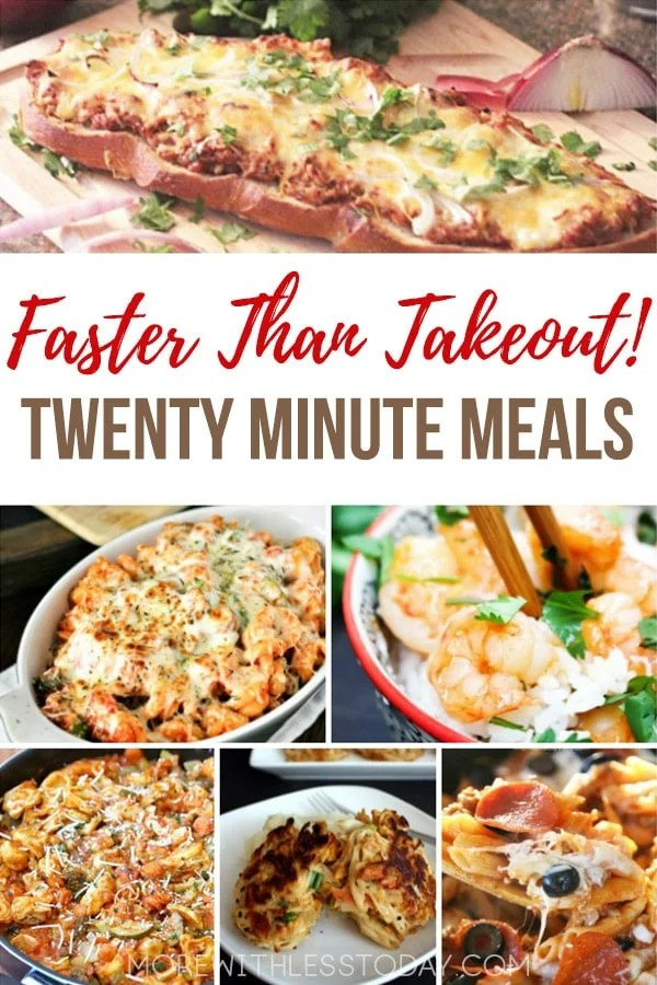 Twenty Minute Meals That Are Faster Than Take-Out - Quick and Easy 20 Minute Recipes. Pressed for time? Here are twenty-minute meal ideas to get good food on the table fast.