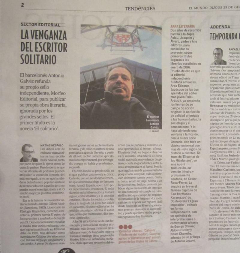 Artículo de Matías Néspolo, de El Mundo, sobre el escritor barcelonés Antonio Gálvez Alcaide, la novela El solitario y Morfeo Editorial