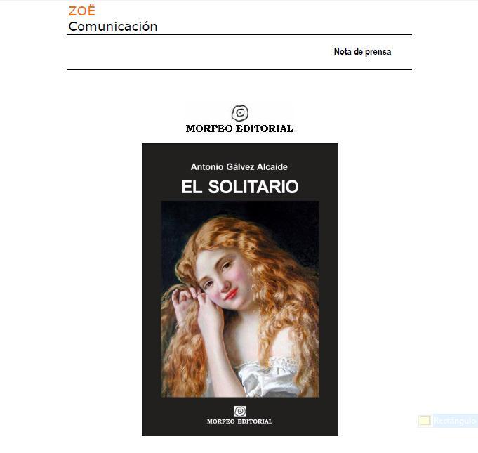 Nota de prensa de la novela El solitario, de Antonio Gálvez Alcaide
