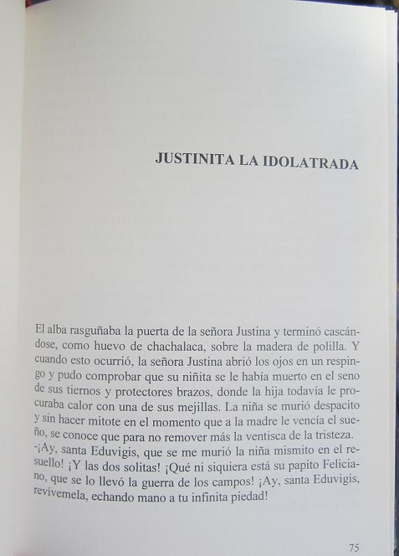 Inicio del cuento Justinita la Idolatrada, de Antonio Gálvez Alcaide, publicado por la Confederación Española de Cajas de Ahorros, Madrid, 1994