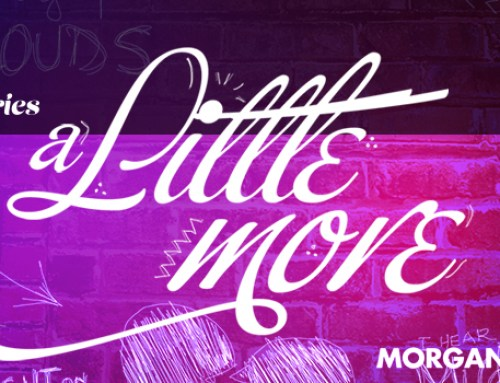 Song Story // A Little More