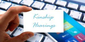 Why You Need To Know About Kinship Hearings