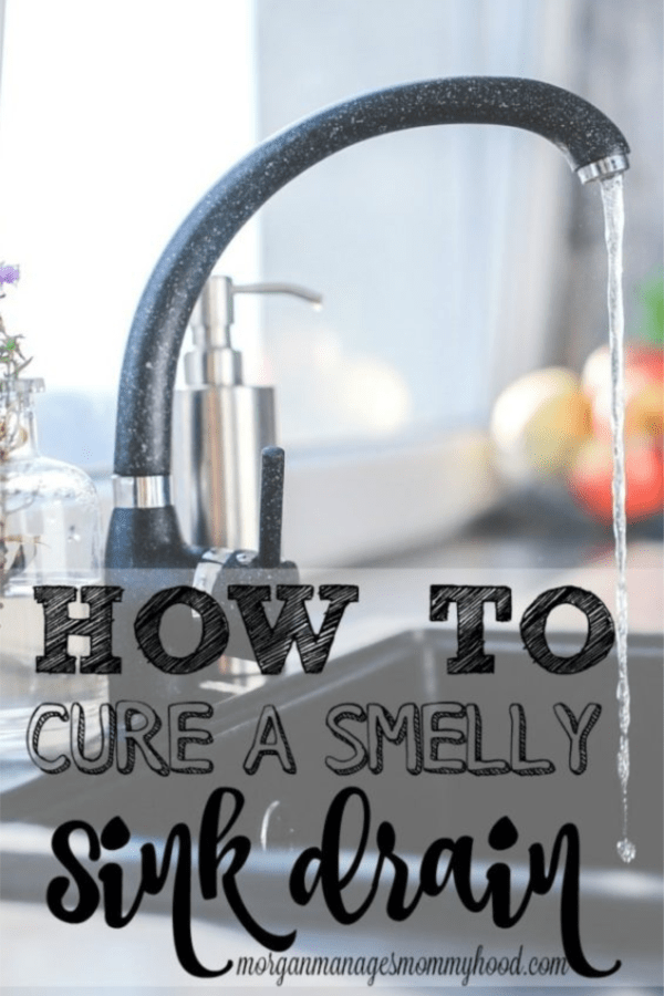 pinable image with a silver sink faucet with the words how to cure a smelly sink drain