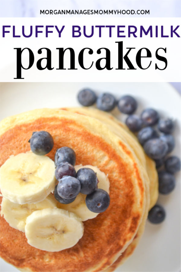 pinable image of a stack of buttermilk pancakes with bliueberries and bananas on top