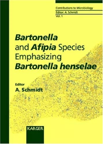 Bartonella and Afipia Species Emphasizing Bartonella henselae (Contributions to Microbiology, Vol. 1)