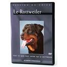 Le Rottweiler - DVD Passion du chien