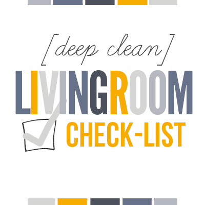 How to Deep Clean Your Living Room  Free Printable