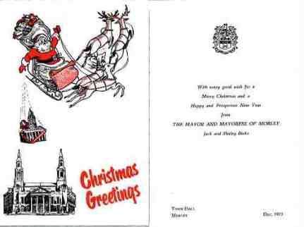 Christmas Card sent by the last Mayor of Morley Borough, Alderman J.S. Binks and his wife Shirley