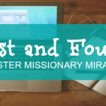 LOST and FOUND – A Sister Missionary Miracle