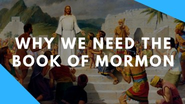 why we need the book of mormon1