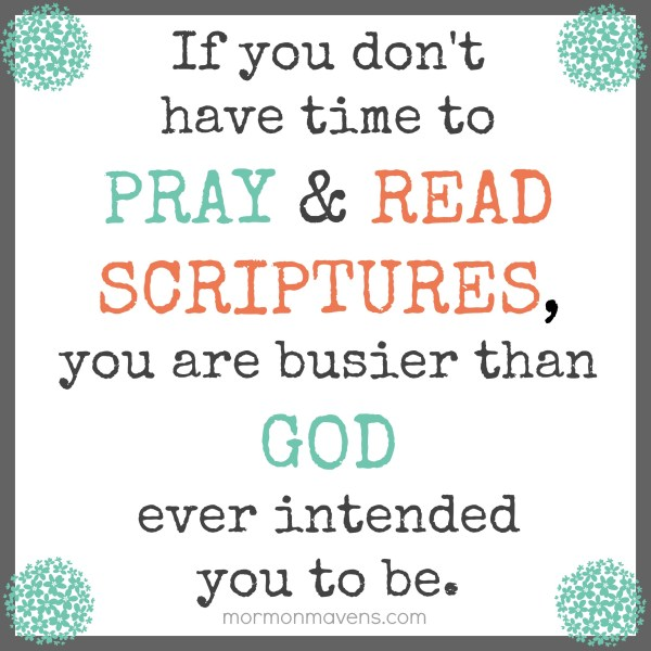 if you don't have time to pray and read