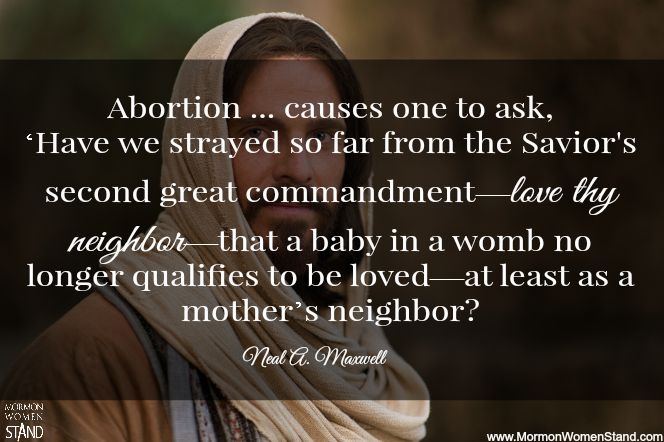 Abortion The Mormon Perspective On Abortion And Human Life Latter