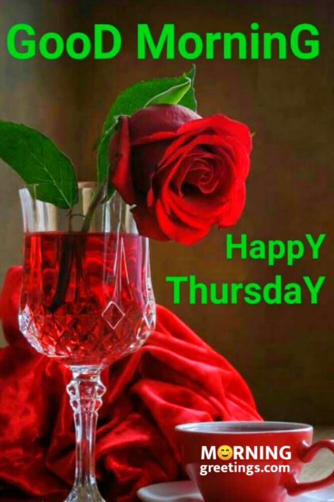 18 Cool Thursday Morning Greetings Morning Greetings Morning Wishes