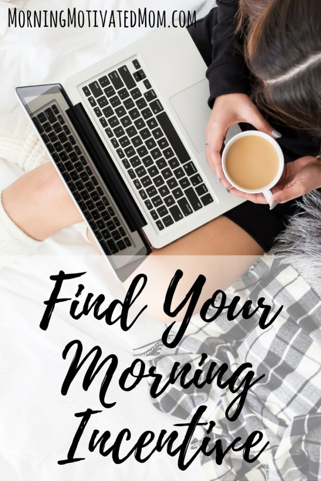 Find Your Morning Incentive. What refreshes you? What can be done in 5 minutes? Find out and give yourself the gift of a few minutes starting your day off right! If your morning has been derailed and not one item is checked off your to-do, move on. But do try and give yourself a few minutes.