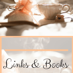 For Your Reading Pleasure…Links & Books #5