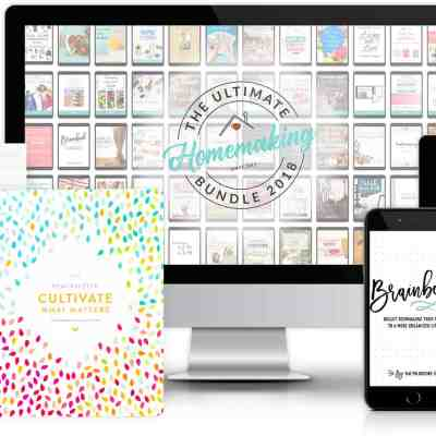 The 2018 Ultimate Homemaking Bundle – available for 6 days!