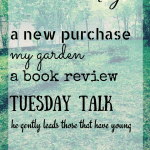 Friday Five…a New Purchase, a Neglected Garden, a Book Review