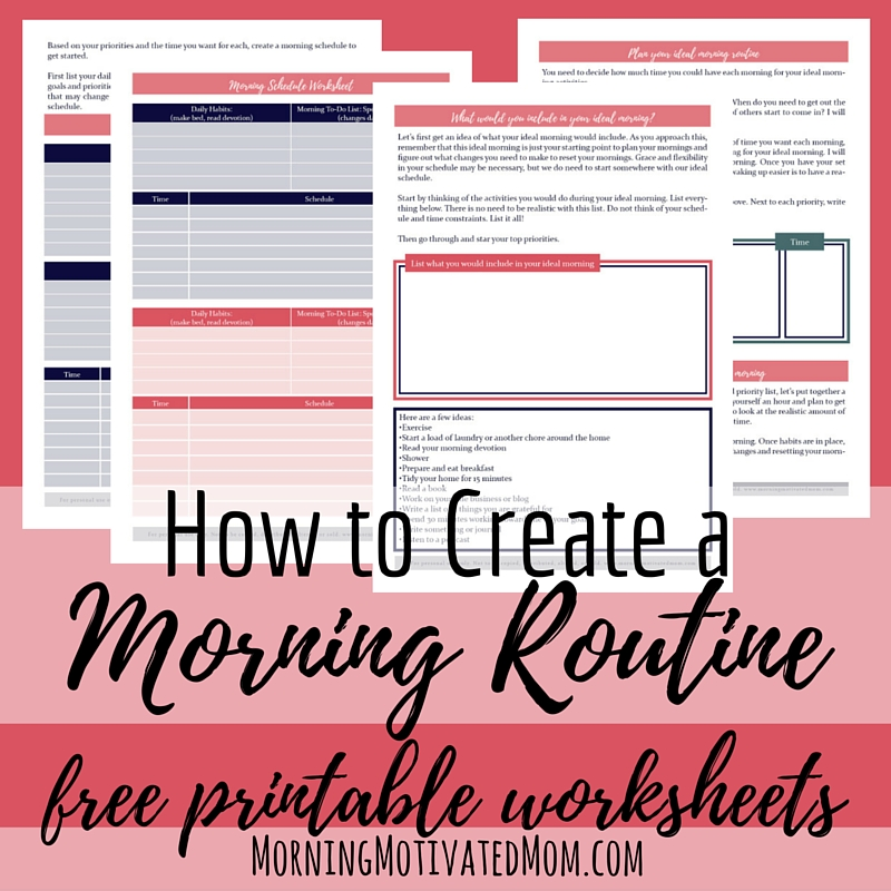 How to Create a Morning Routine – Morning Motivated Mom
