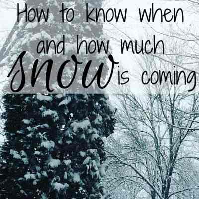 How to know when and how much snow is coming
