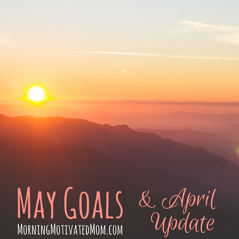 Monthly Goals - May and With Grit & Grace Link-up