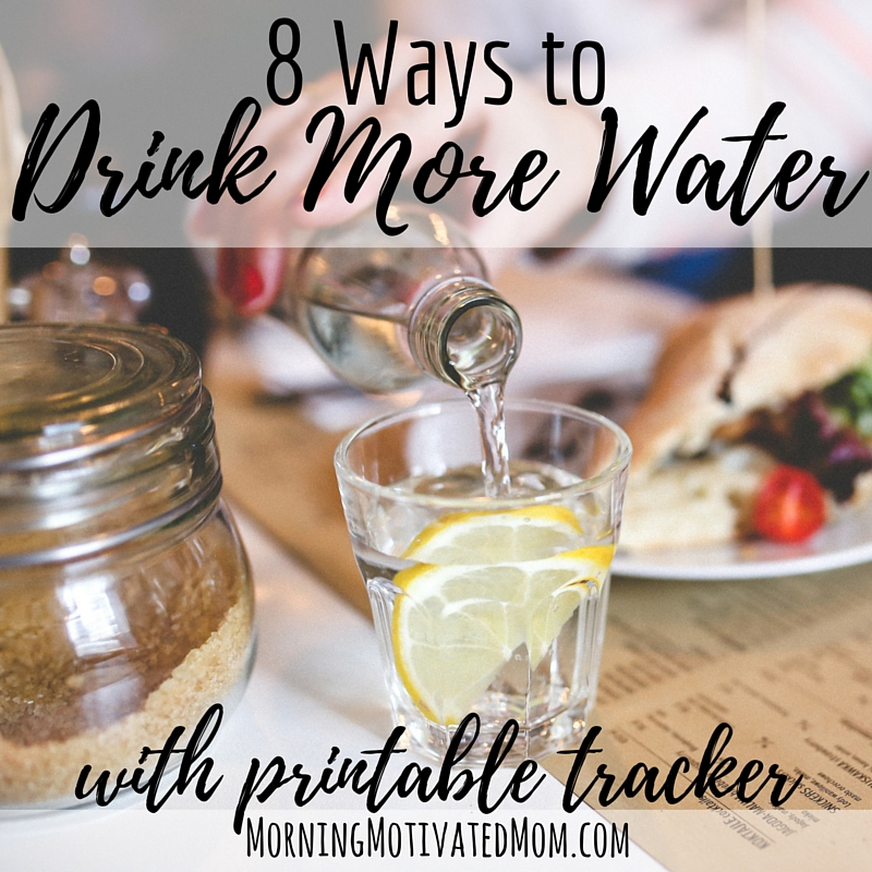 8 Ways to Drink More Water Every Day. With free printable water intake tracker.
