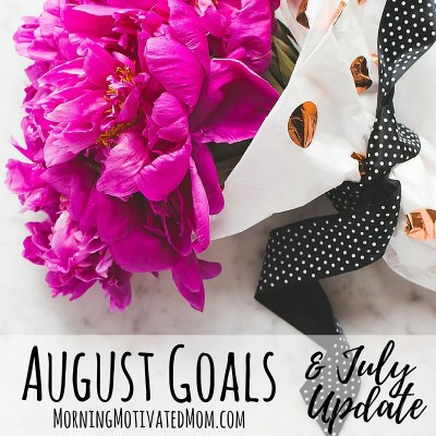 Monthly Goals – August