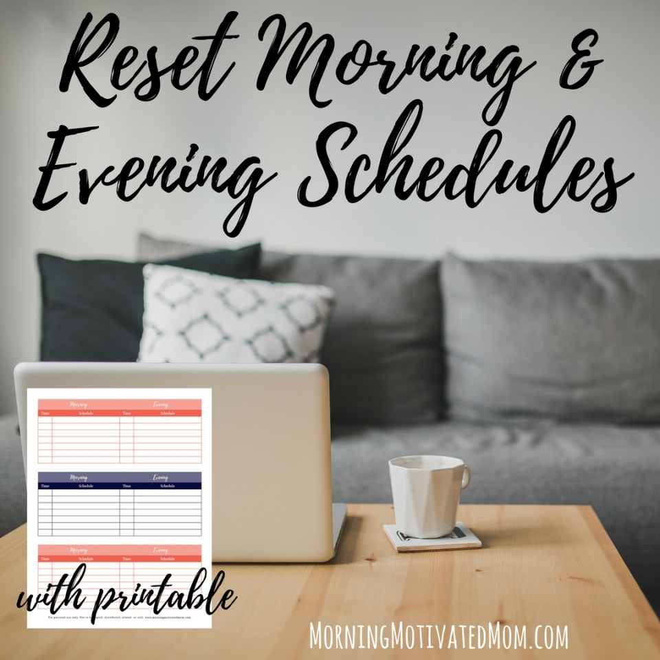 September Mini Goal: Reset Morning and Evening Schedules